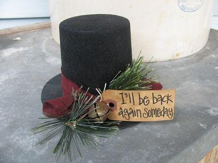 Primitive Black Felt I'll be Back Again Someday Frosty's Top Hat Decoration