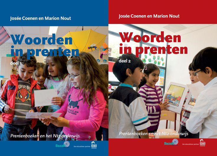 Woorden in prenten : prentenboeken en het NT2-onderwijs : deel 1 en 2
