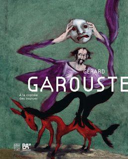 GERARD GAROUSTE A MONS EN BELGIQUE ... #Art #Artiste