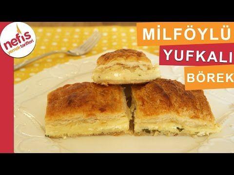 Milföylü Yufkalı Börek - Börek Tarifleri - Nefis Yemek Tarifleri - YouTube