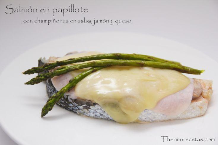 Salmón en papillote con champiñones cremosos, jamón y queso - http://www.thermorecetas.com/2014/05/14/salmon-en-papillote-con-champinones-cremosos-jamon-y-queso/