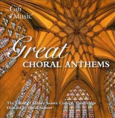 Choir Of Sidney Sussex College - Great Choral Anthems