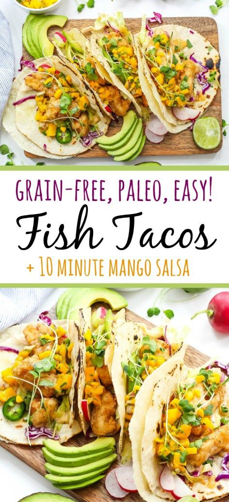 These grain free tacos are a fun and quick breaded fish recipe with easy mango salsa! Paleo fish tacos are totally gluten-free, family friendly, and even Whole30 if you skip the grain free tortilla and go for a lettuce wrap fish taco! Either way, these paleo fish tacos will be a summer favorite! #paleofishtacos #grainfreetacos #paleofish