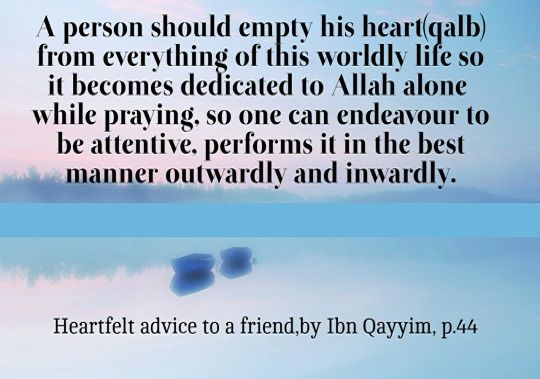 A person should empty his heart of worldly life