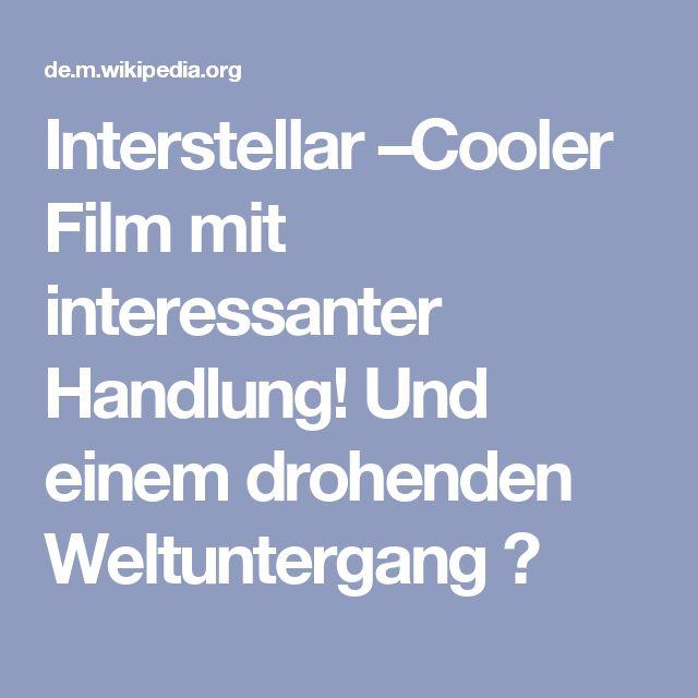 Interstellar –Cooler Film mit interessanter Handlung! Und einem drohenden Weltuntergang 😂