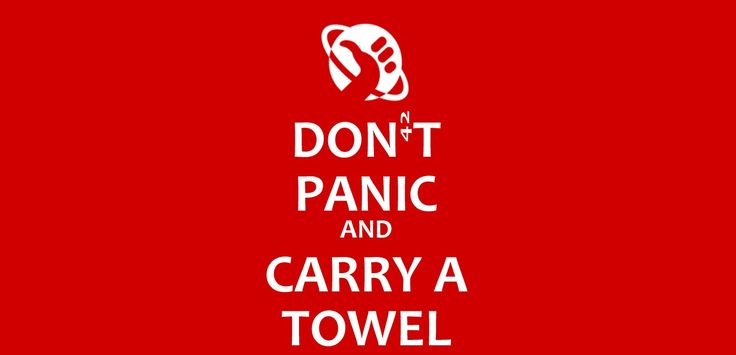 dont_panic_carry_towel1-e1368722242612.jpg (1366×659)