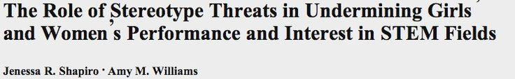 The role of stereotype threats in undermining girls' and women's performance and interest in STEM fields | Amy Williams - Academia.edu