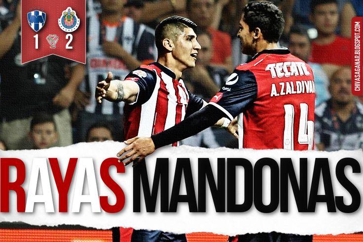 RAYADOS 1-2 CHIVAS    LLEGA A OTRA FINAL DE COPA Chivas le dio la vuelta a un partido que Monterrey parecía llevarse de manera fácil. El Rebaño llega a su cuarta Final en los últimos cinco torneos de Copa. Almeyda se muestra mesurado después de avanzar a la Final de Copa MX.
