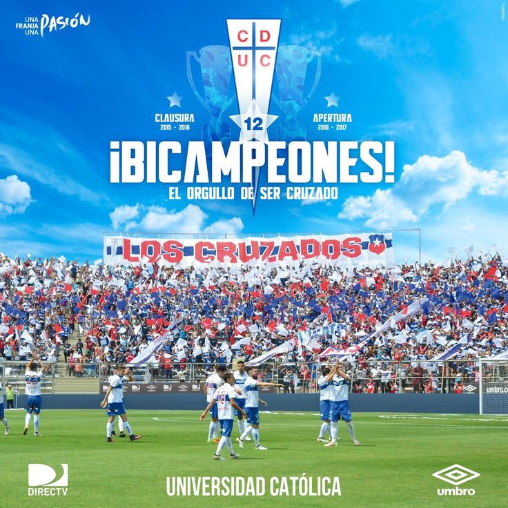 UNIVERSIDAD CATOLICA BICAMPEON DE CHILE 2016
