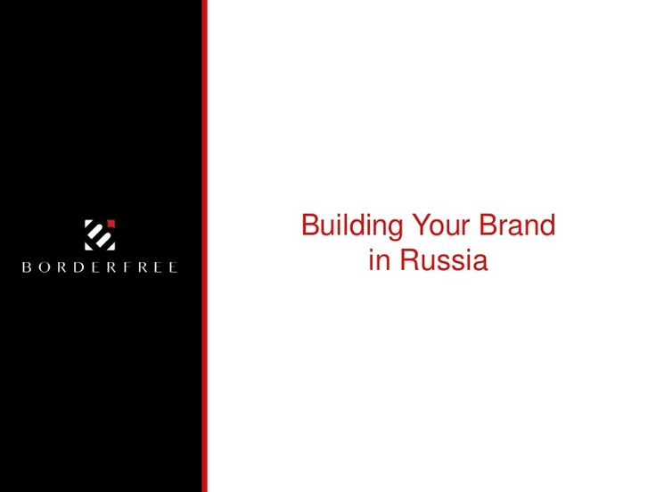 Building Your Brand in Russia | International Marketing & Global In...