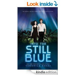 Amazon.com: Into the Still Blue (Under the Never Sky) eBook: Veronica Rossi: Kindle Store