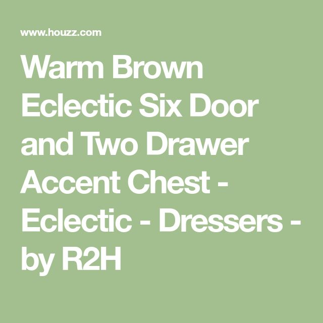 Warm Brown Eclectic Six Door and Two Drawer Accent Chest - Eclectic - Dressers - by R2H