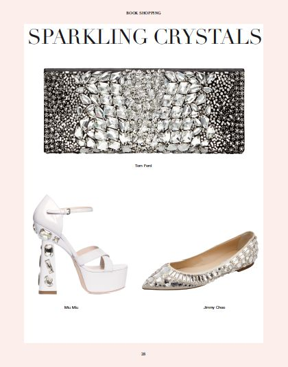 In Book Shopping: SPARKLING CRYSTAL. #shopping #sparkling #crystal #tomford #clutch #miumiu #sandal #shoes #jimmychoo #ballerina @Tom Ford @Miu Miu Addict @Jimmy Choo #wedding #bride #fashion #style #silver #white