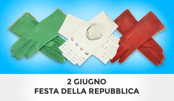 Festa della Repubblica Italiana! #gloves #moda #fashion
