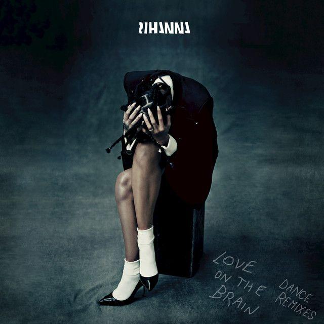 Love On The Brain - Don Diablo Remix, a song by Rihanna, Don Diablo on Spotify