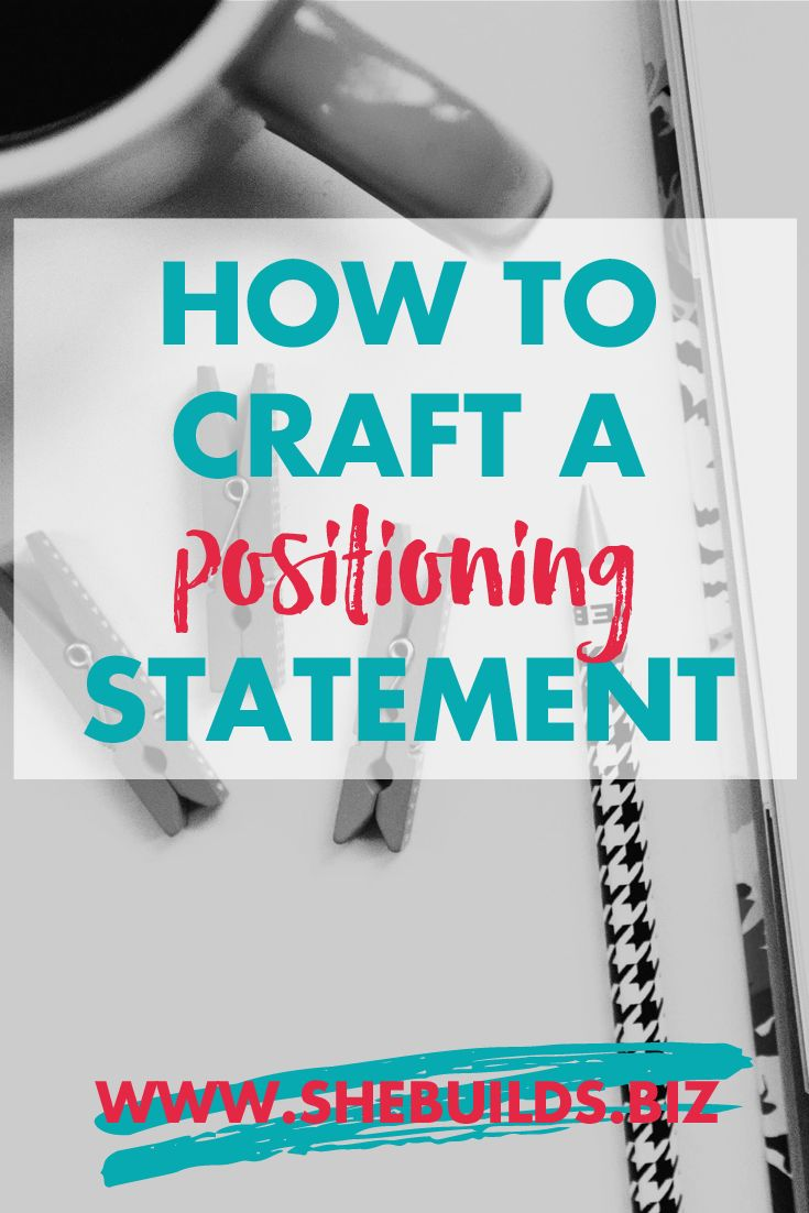 Crafting Your Brand Positioning Statement — She Builds