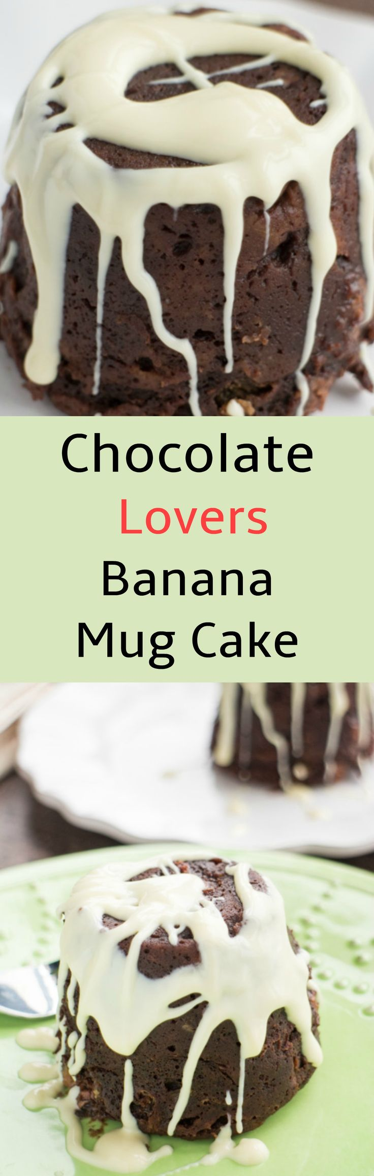 Chocolate Lovers Banana Mug Cake that only takes 2 minutes in the microwave to make. You won't believe how fudgy this cake is!