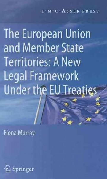 The European Union and Member State Territories: A New Legal Framework Under the EU Treaties