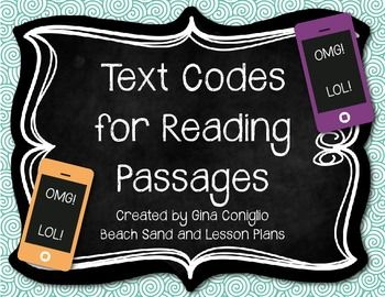 Free Text Codes for Reading Passages - What a cute idea! Students work with one reading passage all week coding text, highlighting vocabulary, illustrating, etc. Included in this freebie are the text codes for literature and informational text as well as directions for my reading response homework.