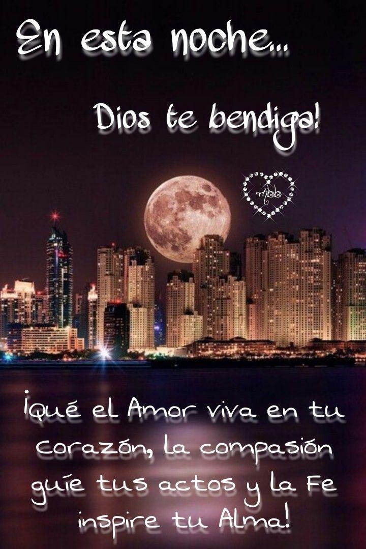 En Esta Noche Dios Te Bendiga Buenas Noches Frases Buenas