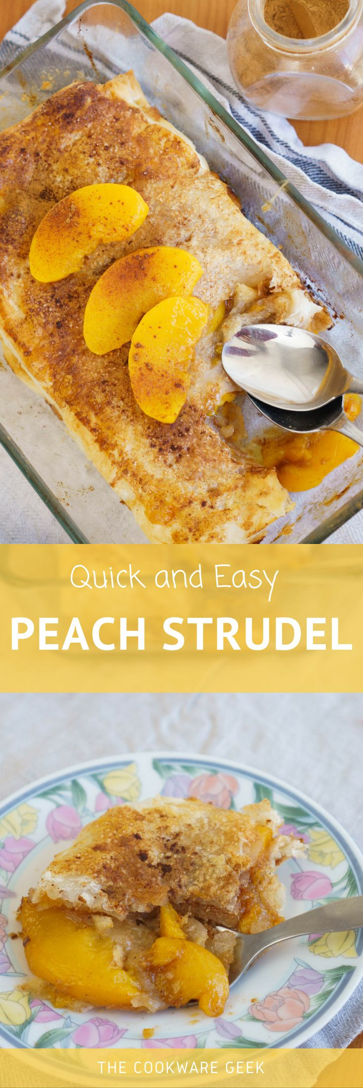 The Easiest Peach Strudel | The Cookware Geek
