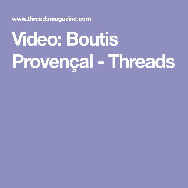 Video: Boutis Provençal - Threads