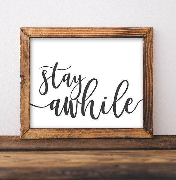 Quote Printable Wall Art, Stay Awhile, Guest Bedroom Art, Entryway decor, Farmhouse Style printables quote home decor wall Print home wall