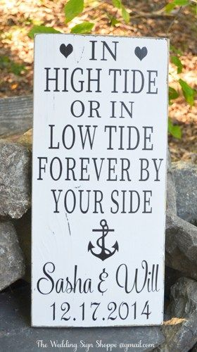Beach Wedding Sign Anchor Wedding Decor In High Tide Or Low Tide I'll Be By Your Side Personalized Wedding Gift Beachy Bridal Shower Anniversary Home Decor Nautical Theme Wood Sign Hand Painted