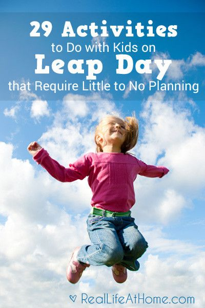 29 Activities to Do with Kids on Leap Day that Involve Little or No Planning