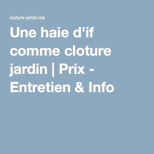 1000 id es sur le th me taxus baccata sur pinterest bonsa prunus et haies - Cloture jardin prix colombes ...