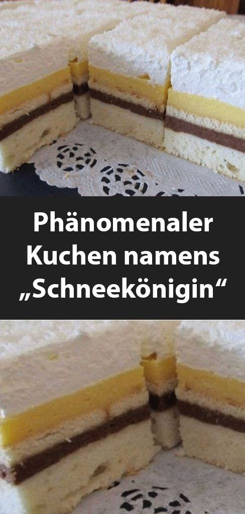 """Phänomenaler Kuchen mit dem Namen """"Schneekönigin""""   – Einfache Rezepte"""