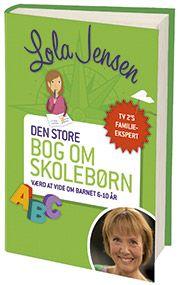 Lola Jensen - Den store bog om skolebørn
