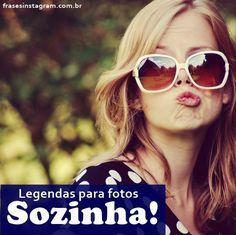 250 Legendas para Fotos Sozinha! – Frases para Instagram