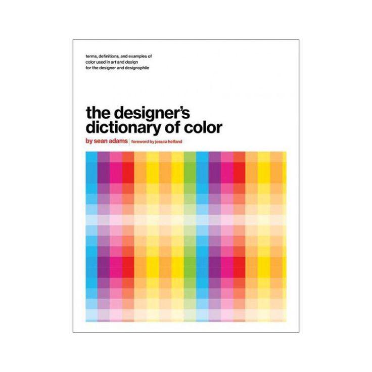 Designer's Dictionary of Color (Hardcover) (Sean Adams)