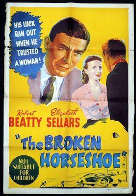 projetor antigo: The Broken Horseshoe 1953 mp4 : 1953 , Elizabeth Sellars , Ferdy Mayne , Hugh Kelly , Janet Butler , Martyn C. Webster , Original(Sem Legendas) , Peter Coke , Policial , Robert Beatty