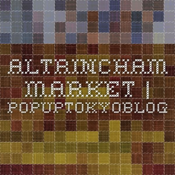 Altrincham market | popuptokyoblog