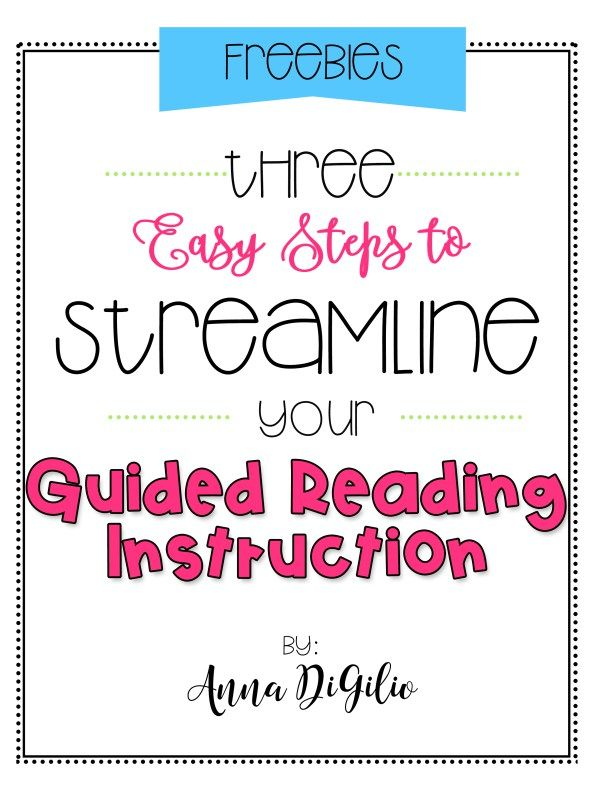 Three easy steps to streamline your Guided Reading