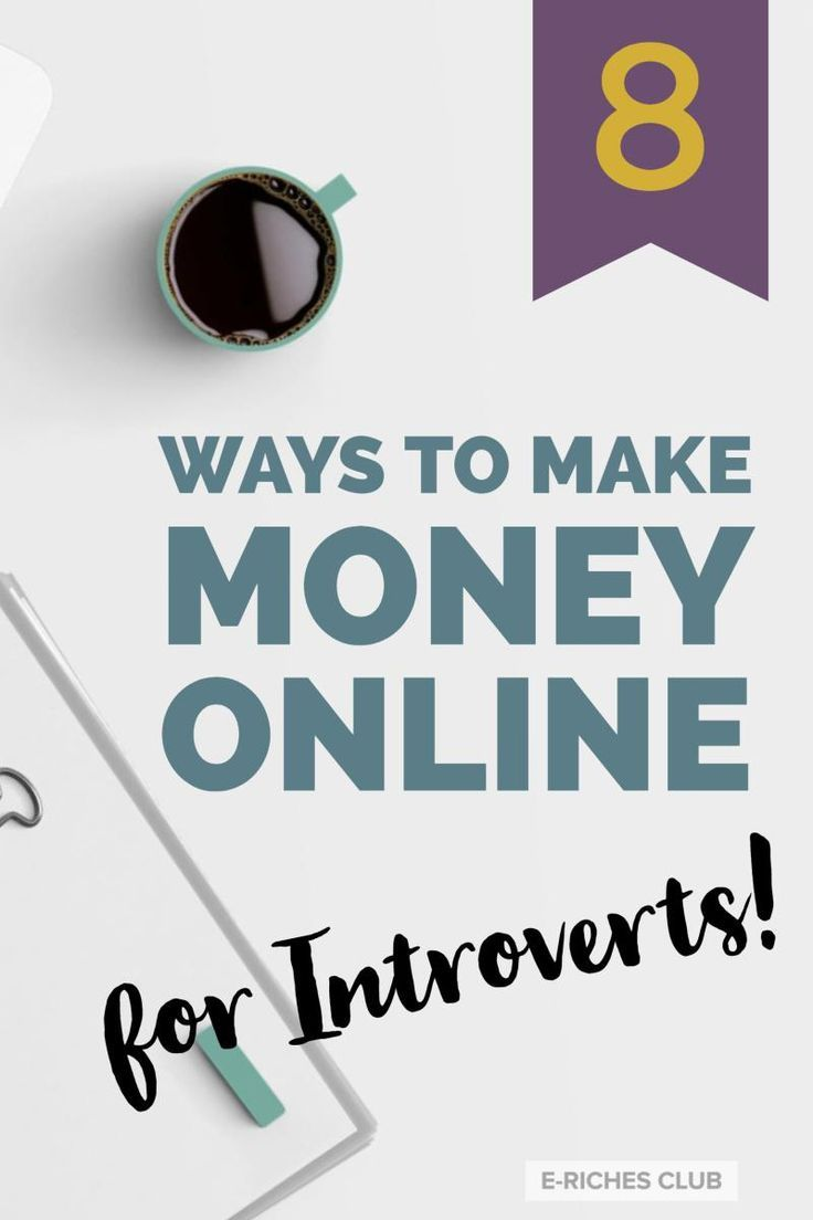 8 Ways to Money Money Online for Introverts - Because phone-based online jobs just won't cut it for anyone who's shy, socially anxious or just an introvert! We love to work alone without having to deal with people! #erichesclub #makemoneyonline #introverts #blogpost