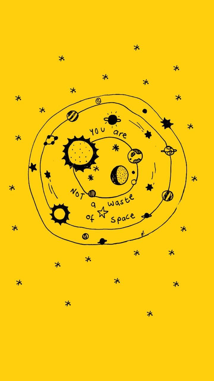 You Are Not A Waste Of Space Inspirational Quote Yellow Quotes Yellow Aesthetic Quote Aesthetic