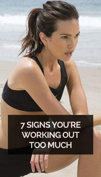 7 Signs You're Working Out Too Much
