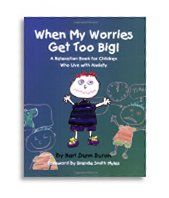 Little Parachutes Book Review of When My Worries Get Too Big! by Karl Dunn Buron