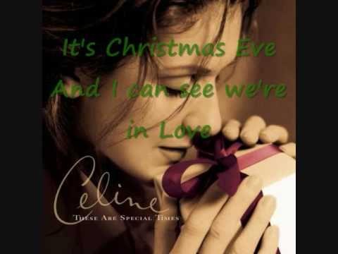 Celine Dion: Christmas Eve-- With Lyrics You Tube