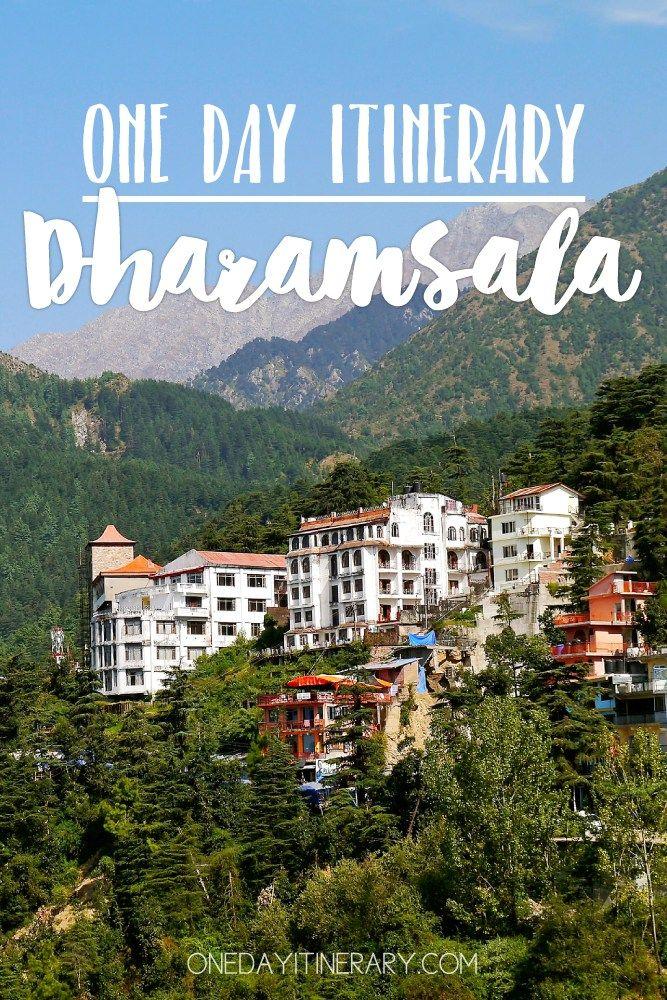 Dharamsala, India - One day itinerary