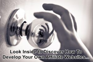 Look Inside To Discover How To Create Your Own Affiliate Websites - http://wp.me/p7JvVc-3q