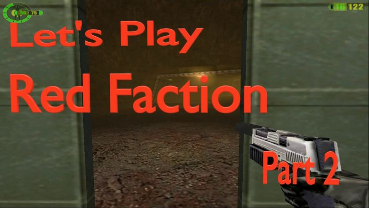 Let's Play: Red Faction, Part 2