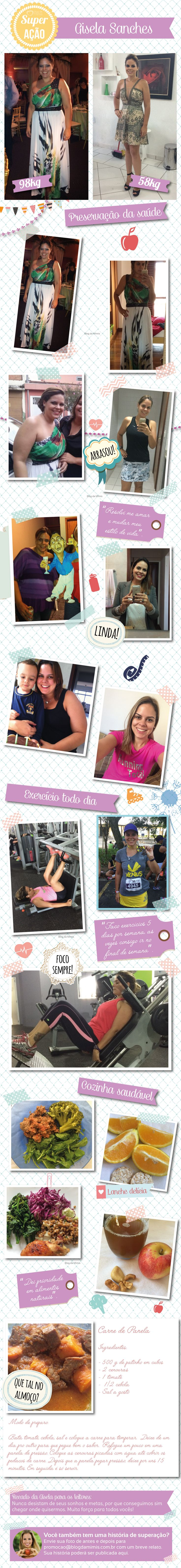 Superação Gisela Sanches - Blog da Mimis - Mudança na rotina resulta em 40Kg a menos. #antesedepois #emagrecer #dieta