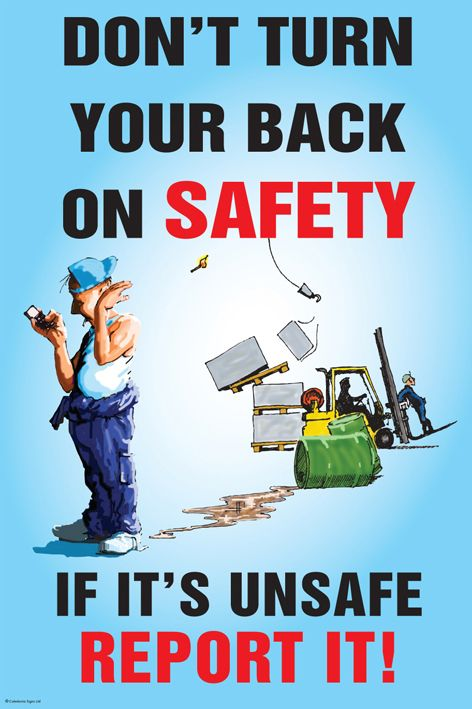 Funny Work Safety Quotes: Don't Turn Your Back On Safety Poster