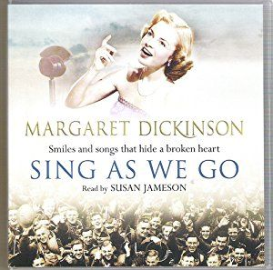 Sing As We Go written by Margaret Dickinson performed by Susan Jameson on CD (Abridged)