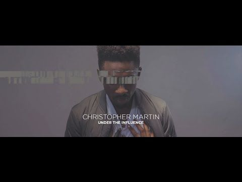 Christopher Martin - Under The Influence | Official Music Video - YouTube