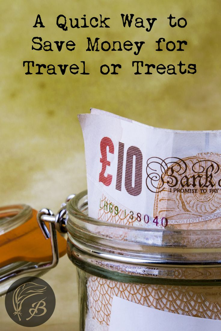 A Quick Way to Save Money for Travel or Treats (All You Need is an Empty Jar)